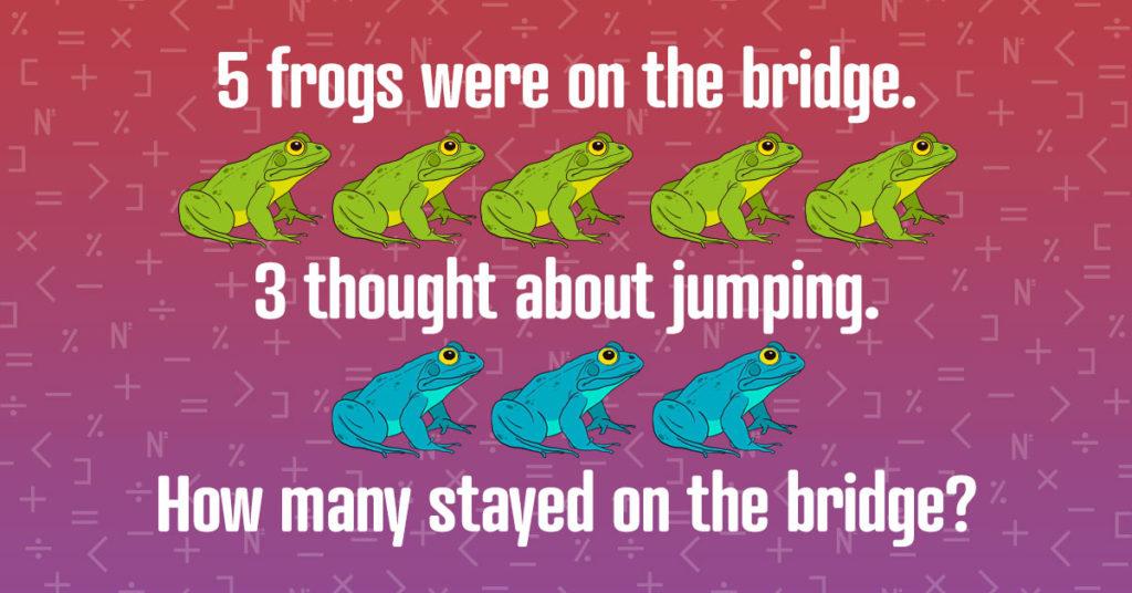 Frog riddle
